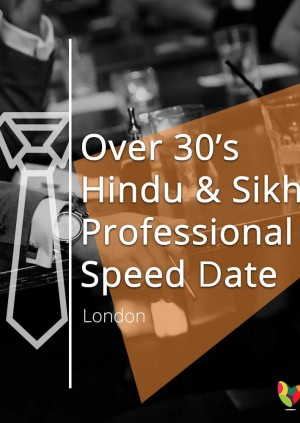 Over 30's Hindu & Sikh Professional Speed Date