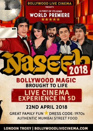 Bollywood Live Cinema Presents Naseeb 2018: Live Cinema Experience in 5D