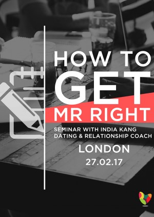 How To Get Mr Right Seminar