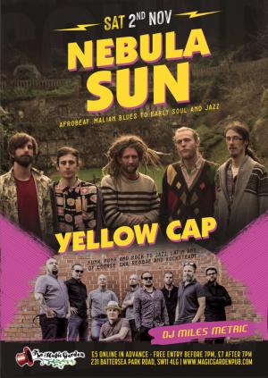 Nebula Sun w/ Yellow Cap + DJ Miles Metric
