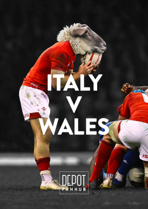 DEPOT Presents: The 6 Nations LIVE – Italy V Wales