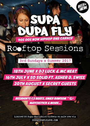 Supa Dupa Fly x Rooftop Sessions