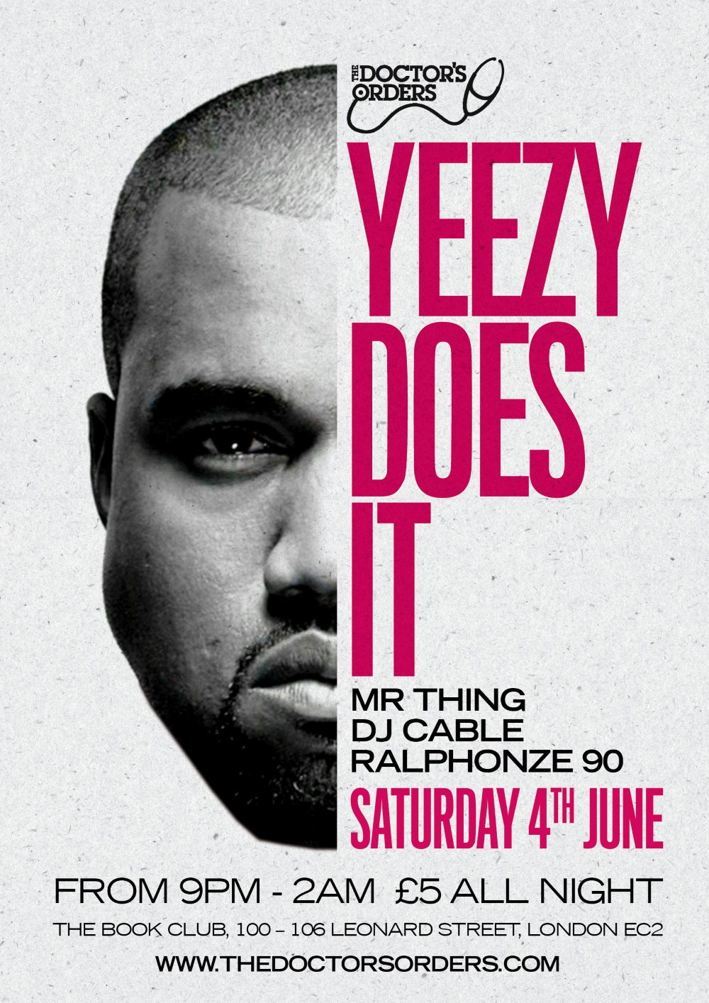 Doctor's Orders presents Yeezy does it!