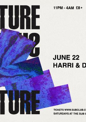 Subculture • Harri & Domenic • 22.06.19