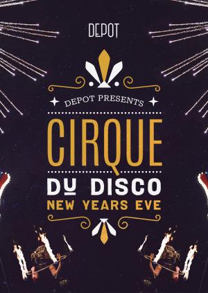Cirque Du Disco NYE Party
