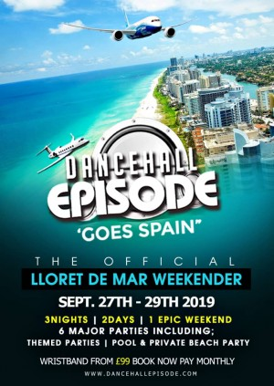 Dancehall Episode Goes Spain 2019 - DancehallEpisode - Buy