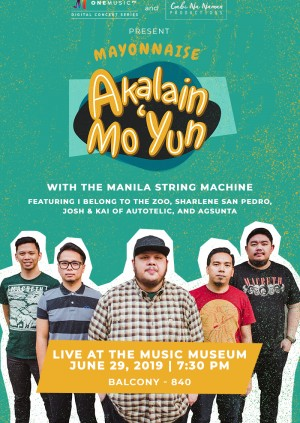 Akalain Mo 'Yun: Mayonnaise Live at the Music Museum