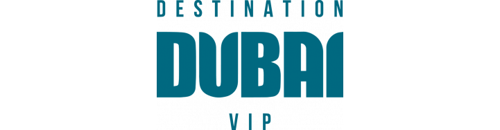 Destination Dubai VIP