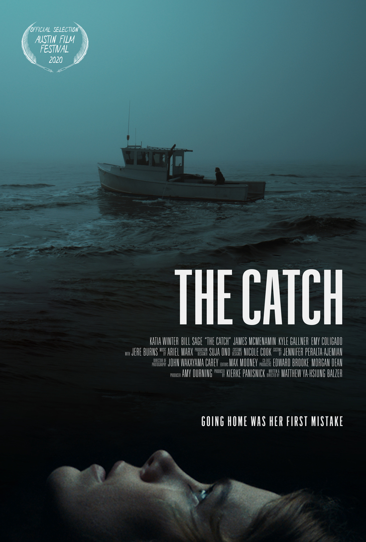 THE CATCH was filmed in Gloucester and Rockport MA. Premiering at 2020 Virtual Austin Film Festival. Tix include an exclusive Q & A with writer director Matthew Balzer and Key Cast.