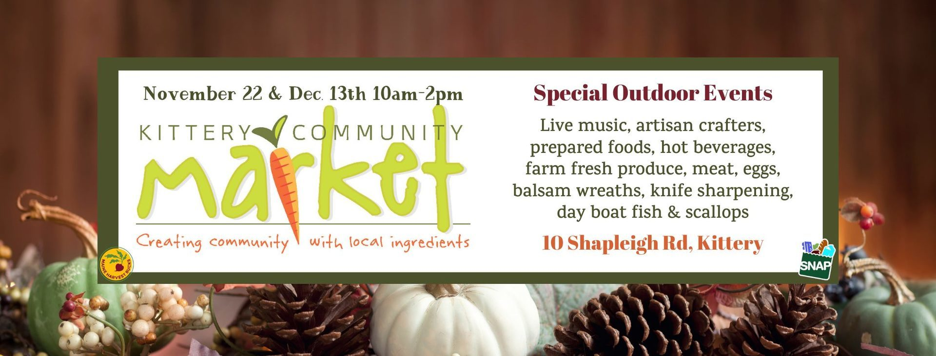 The Kittery Community Market is bringing the tradition of the European outdoor winter market experience to Kittery with two special events on November 22nd and December 13th. 🥕💚