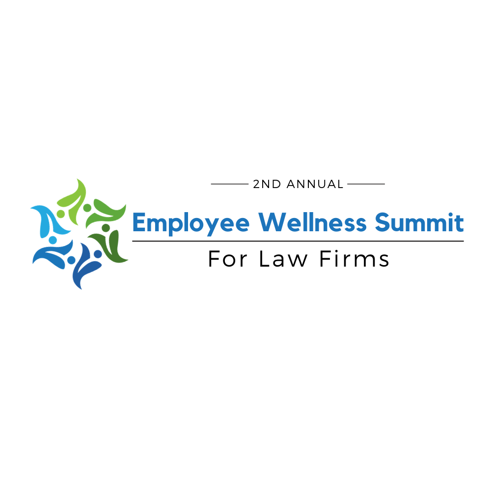 The Premier Opportunity for Law Firm Leaders to Explore the Wellness Practices Proven to Improve the Well-Being and Productivity of Legal Professionals.