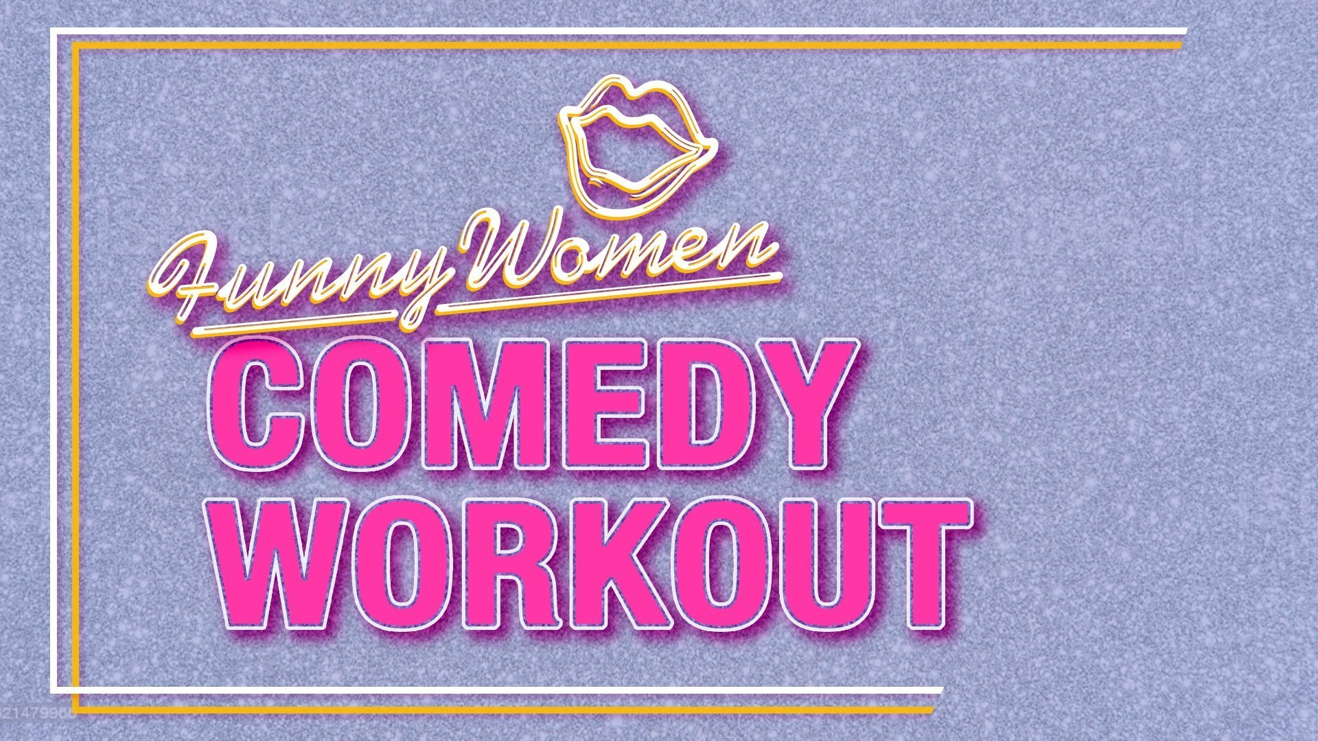 Funny Women invites you to Comedy Workout February – a varied programme designed to bring the community together, whether it's to warm up our creative brains or flex our chuckle muscles.