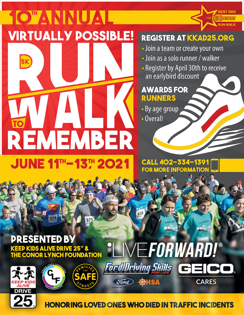 The Live Forward 5K Run-Walk to Remember celebrates the lives of loved ones who died in traffic incidents.