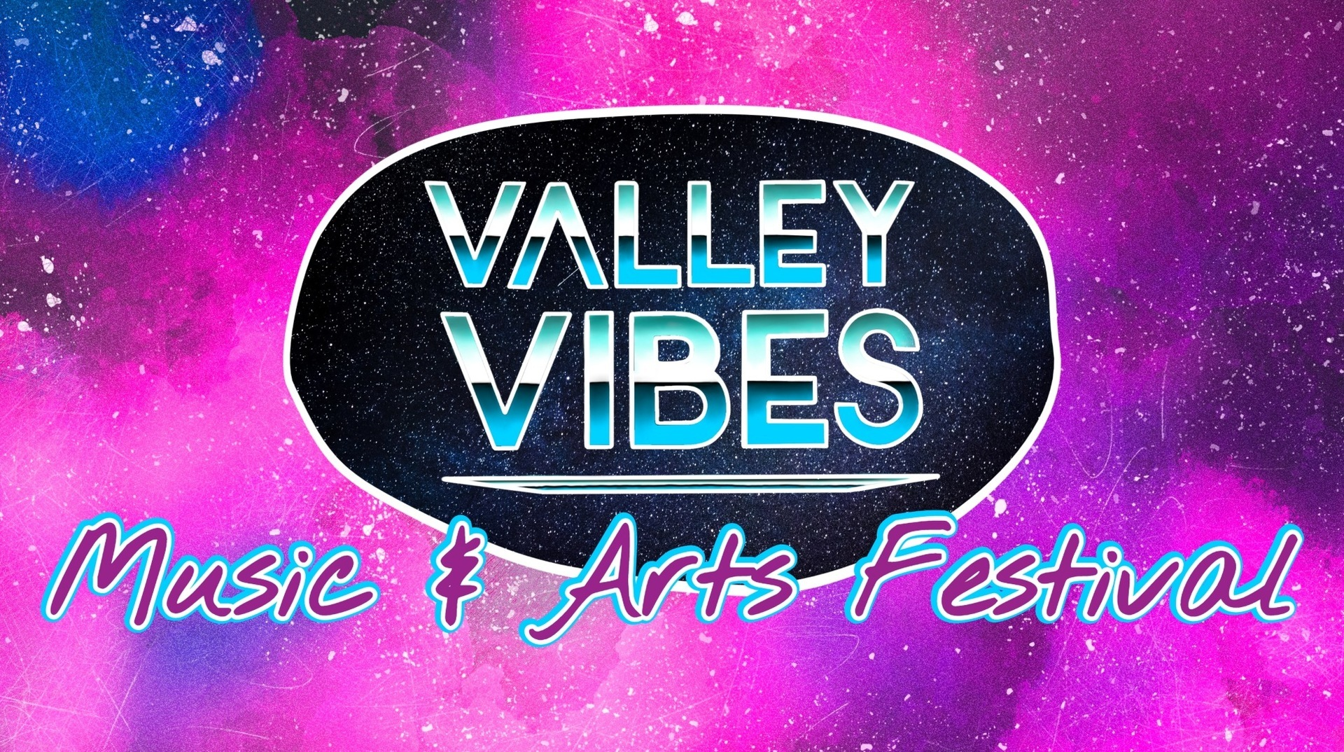 Valley Vibes Music & Arts Festival 2021