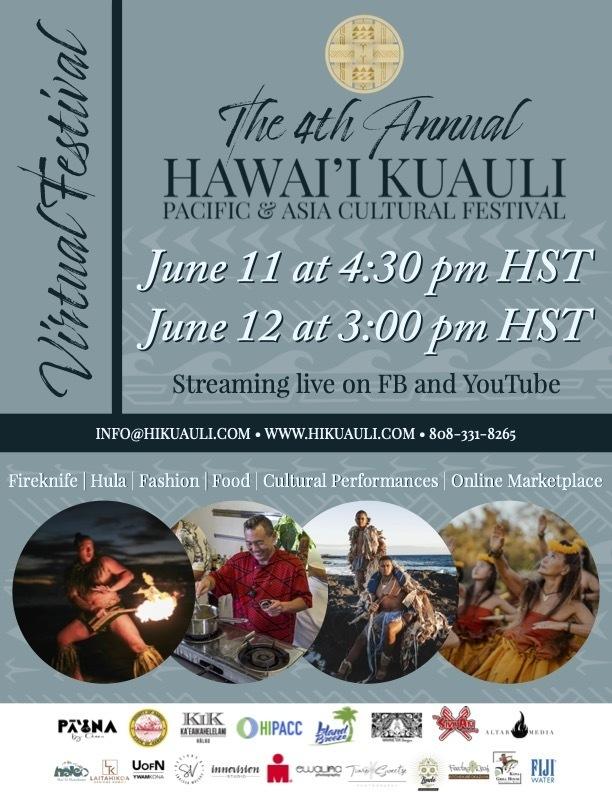 The Fourth Annual Hawai'i Kuauli Pacific \u0026 Asia Cultural Festival
