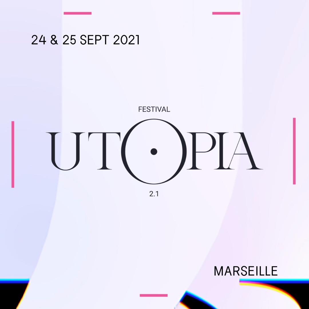 Ut?pia Festival 2021
