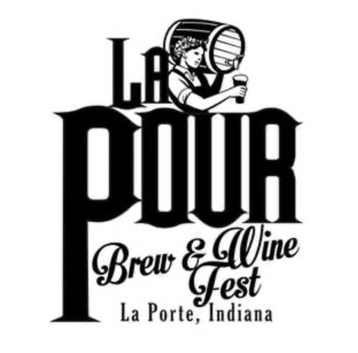 La Pour Brew & Wine Fest (LaPorte, IN)