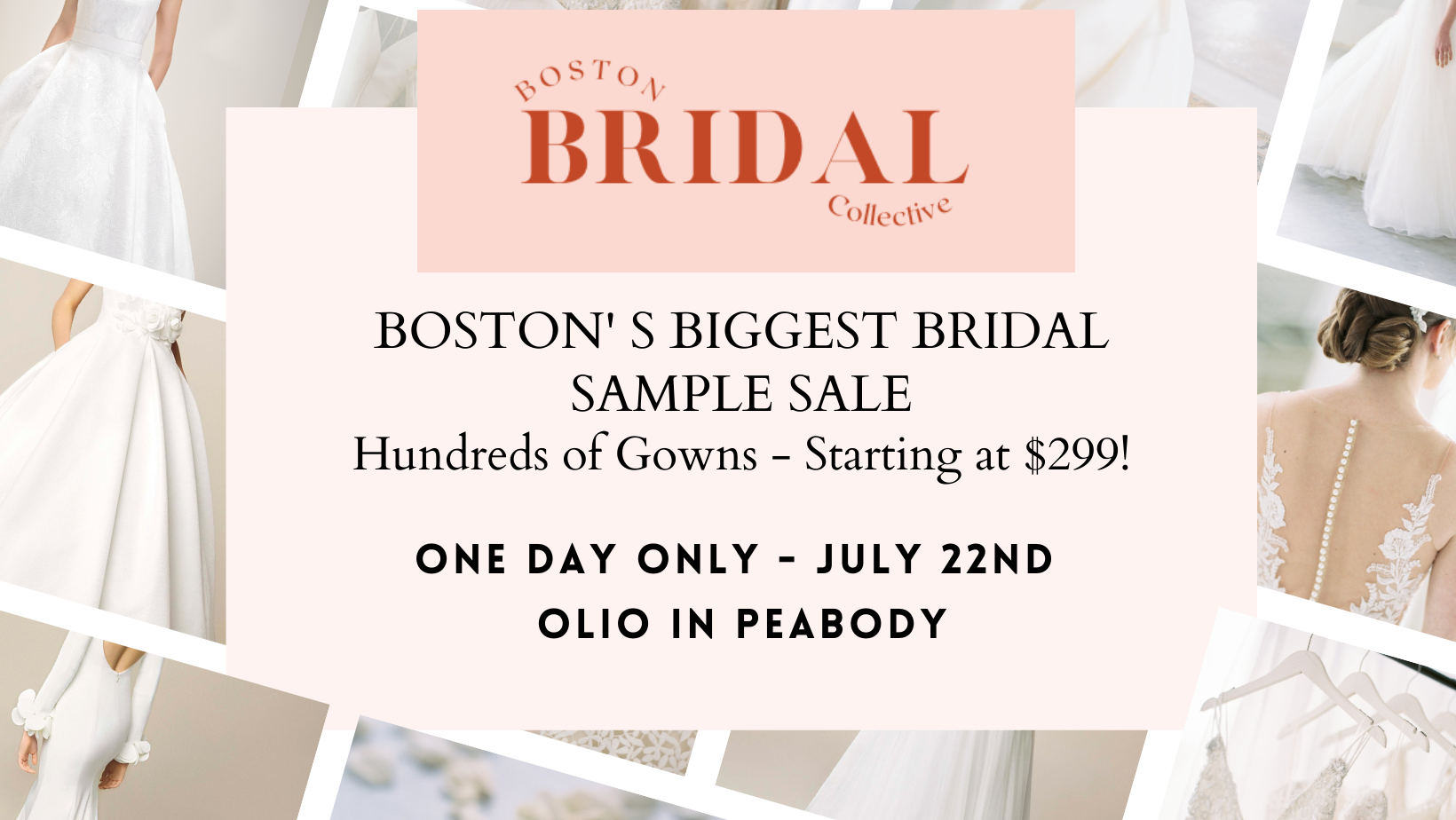 ✨The Boston Bridal Collective hosts Boston's Biggest Bridal Sale. Designer Wedding Gowns starting at $299! ✨ When: July 22, 2021 - One Day Only and worth playing hooky for :) Where: Olio in Peabody MA