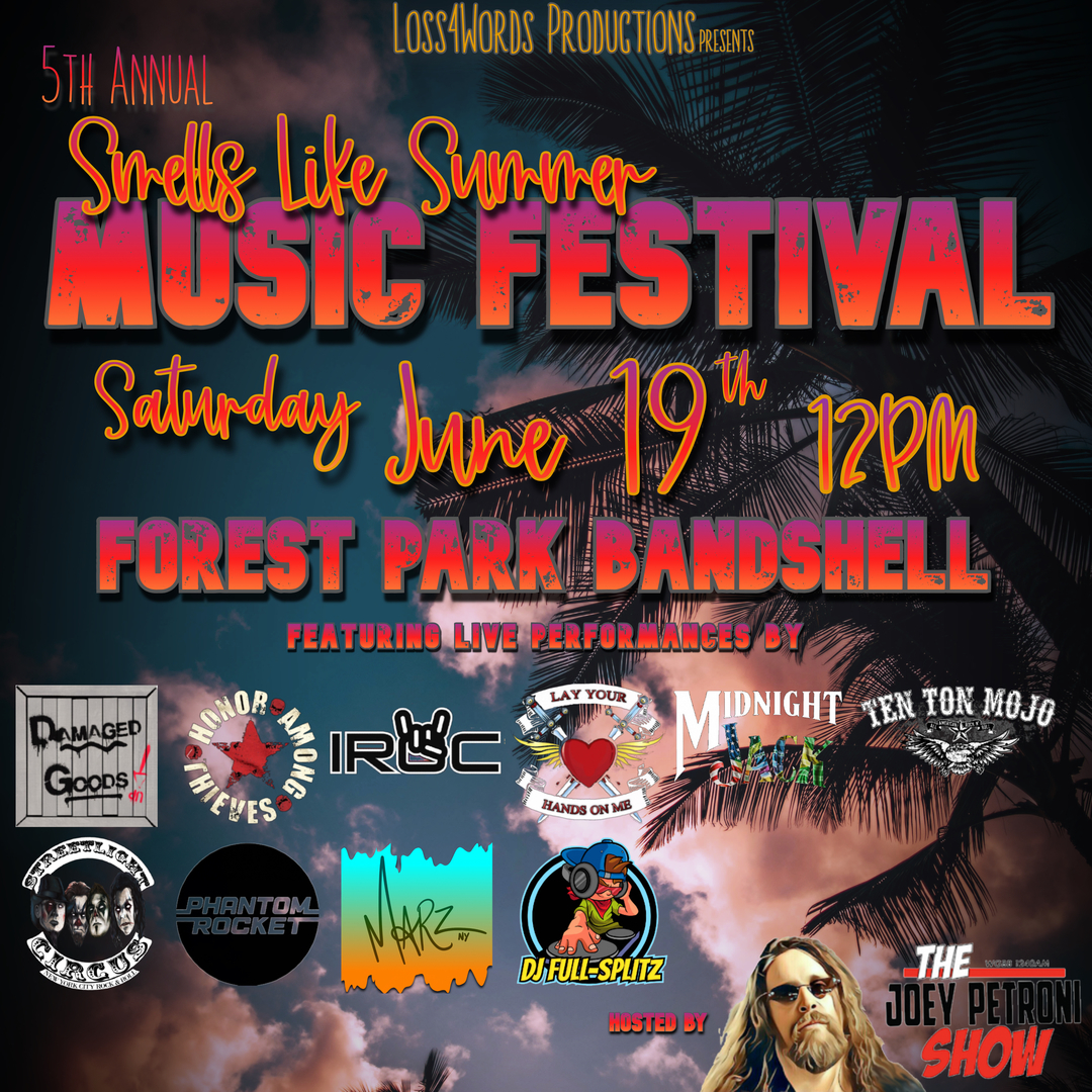 5th Annual Smells Like Summer Music Festival, Presented by Loss4Words Productions