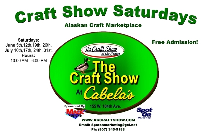 Craft Show Saturdays at Cabela's in South Anchorage