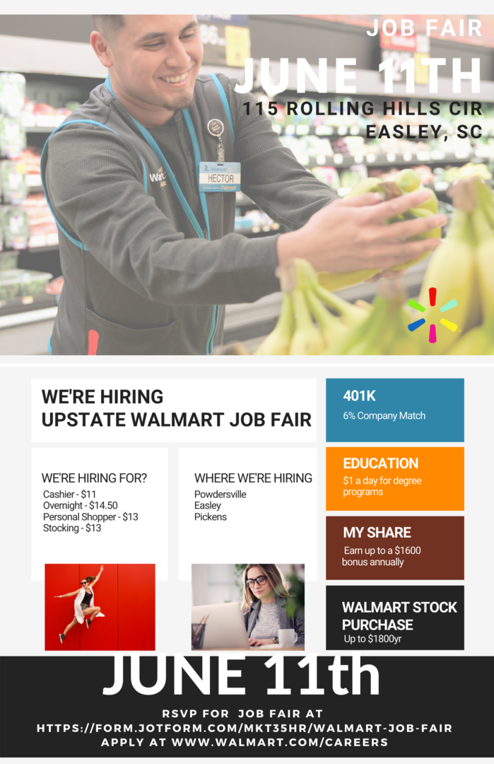 WALMART UPSTATE JOB FAIR – JUNE 11TH  PLEASE APPLY AT WWW.WALMART.COM/CAREERS LOCATIONS- GREENVILLE, POWDERSVILLE, PICKENS, EASLEY TIME- 9AM-2PM OVERNIGHT-$14.50, CASHIER-$11, DIGITAL SHOPPER $13
