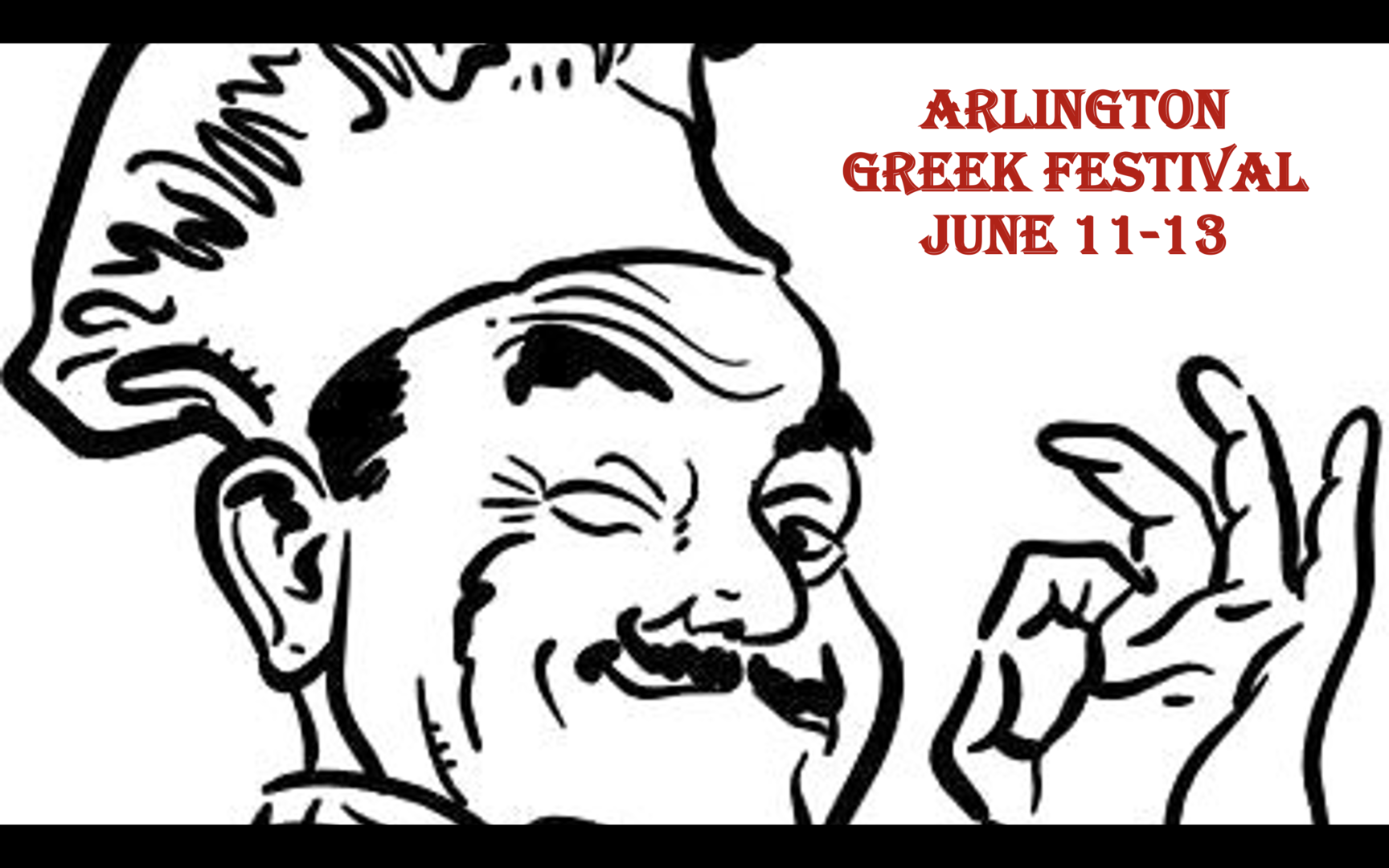 Arlington Greek Food Festival - ALL Weekend - Starts Friday - Outdoor+Tent Seating - Take Out Too!! - Arlington Greek Food Festival - ALL Weekend - Starts Friday - Outdoor+Tent Seating - Take Out Too!!