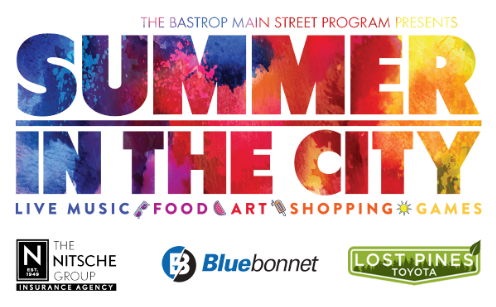 Bastrop's 'Summer in the City' Event