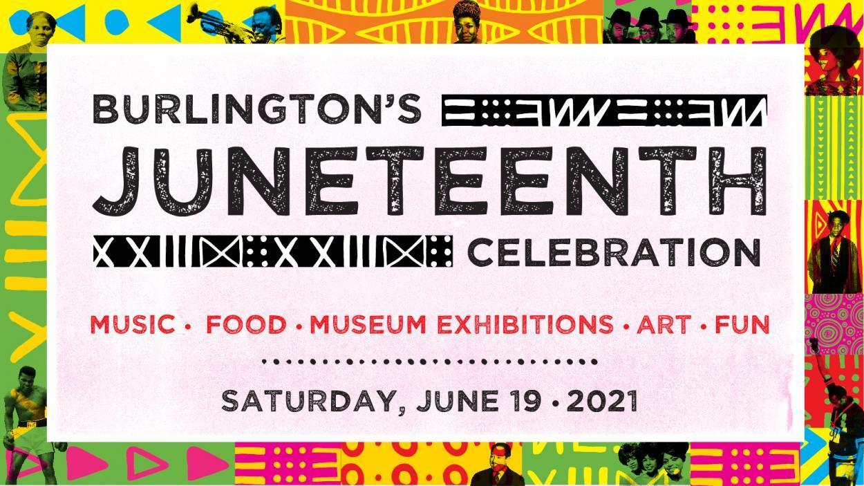 The City of Burlington's First Annual Juneteenth Celebration