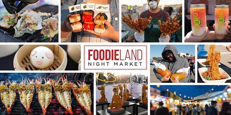 FoodieLand Night Market - San Mateo | September 10-12