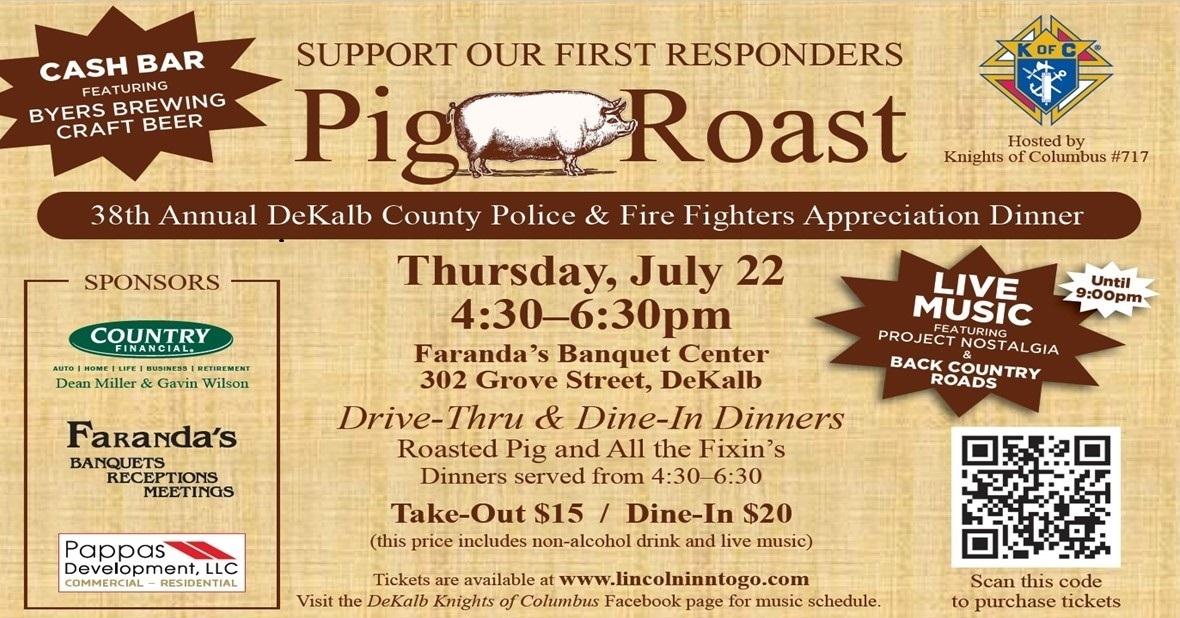 38th Annual DeKalb County Police & Fire Fighter Appreciation Pig Roast