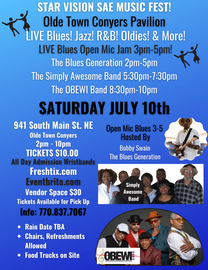 Olde Town Conyers Star Vision Outdoor Music Fest Jazz! Blues! R&B! 2pm-10pm! Open Mic  from 3-5! $10