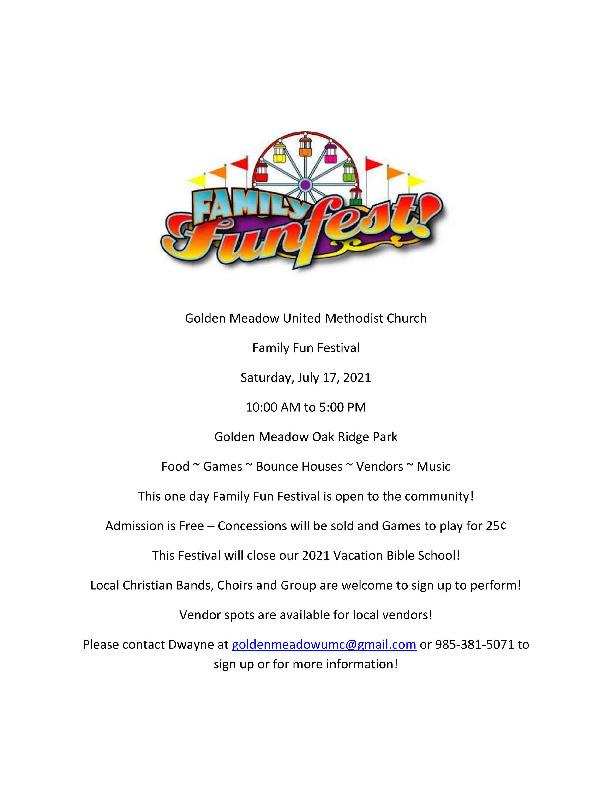 Golden Meadow United Methodist Church Family Fun Festival Saturday, July 17, 2021 10:00 AM - 5:00 PM