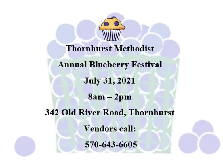 Thornhurst Annual Blueberry Festival - 7/31