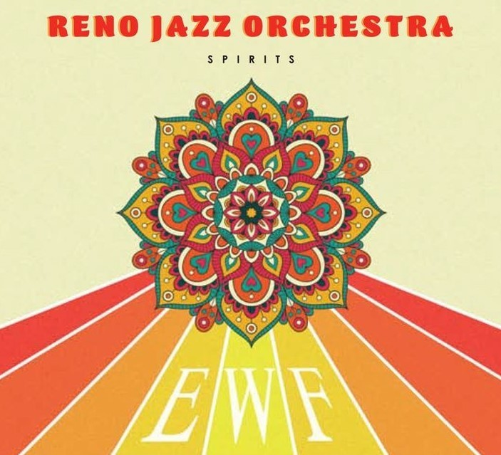 The Reno Jazz Orchestra's 17-piece jazz band and soloists present Now, Then, and Forever – Celebrating Earth, Wind, and Fire.