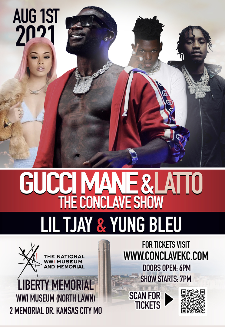 The Conclave Starring GUCCI MANE featuring Lil TJay & Yung Bleu August 1st 2021@ Liberty Memorial