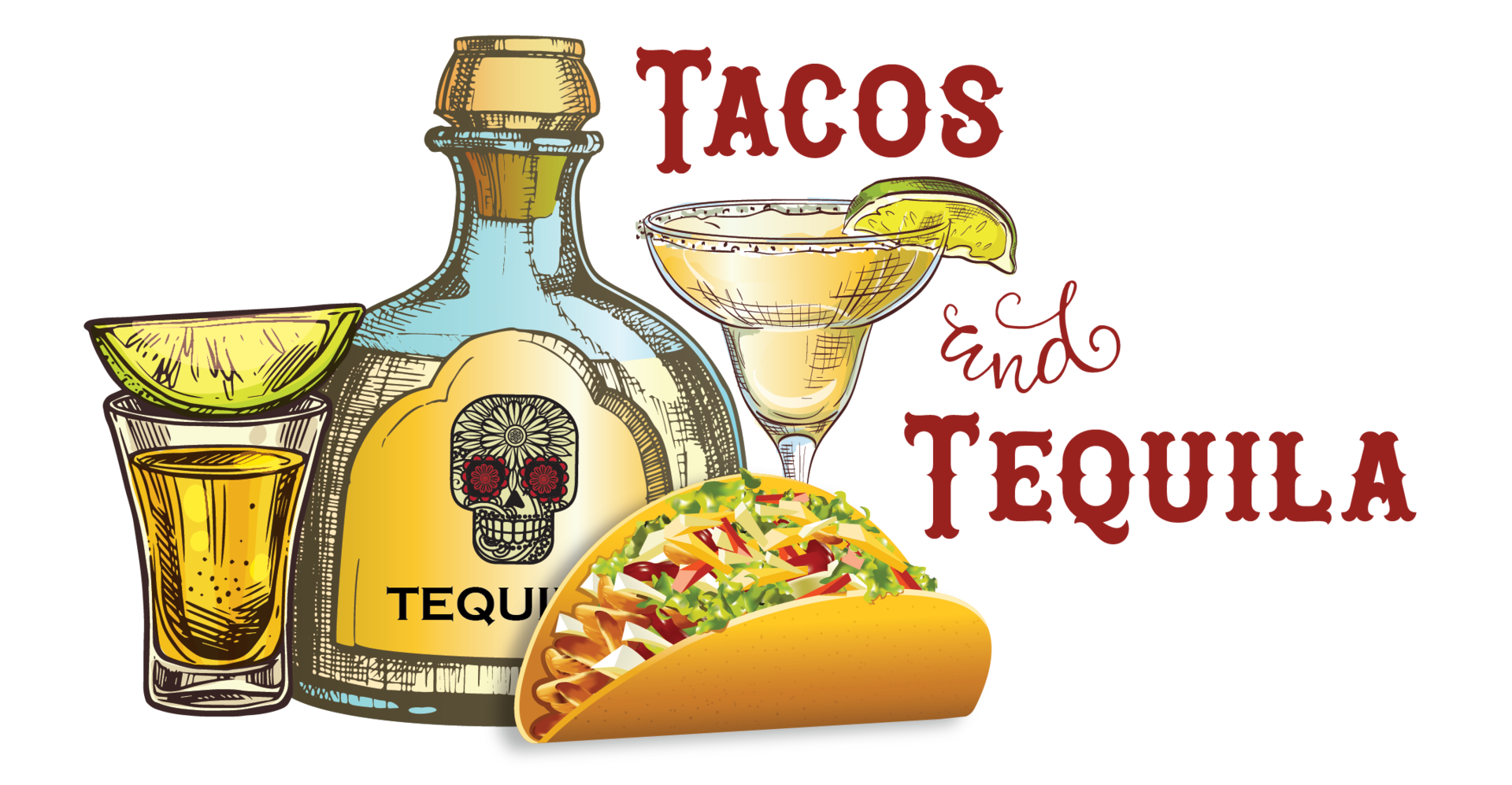 Tacos & Tequila - Tacos & Tequila