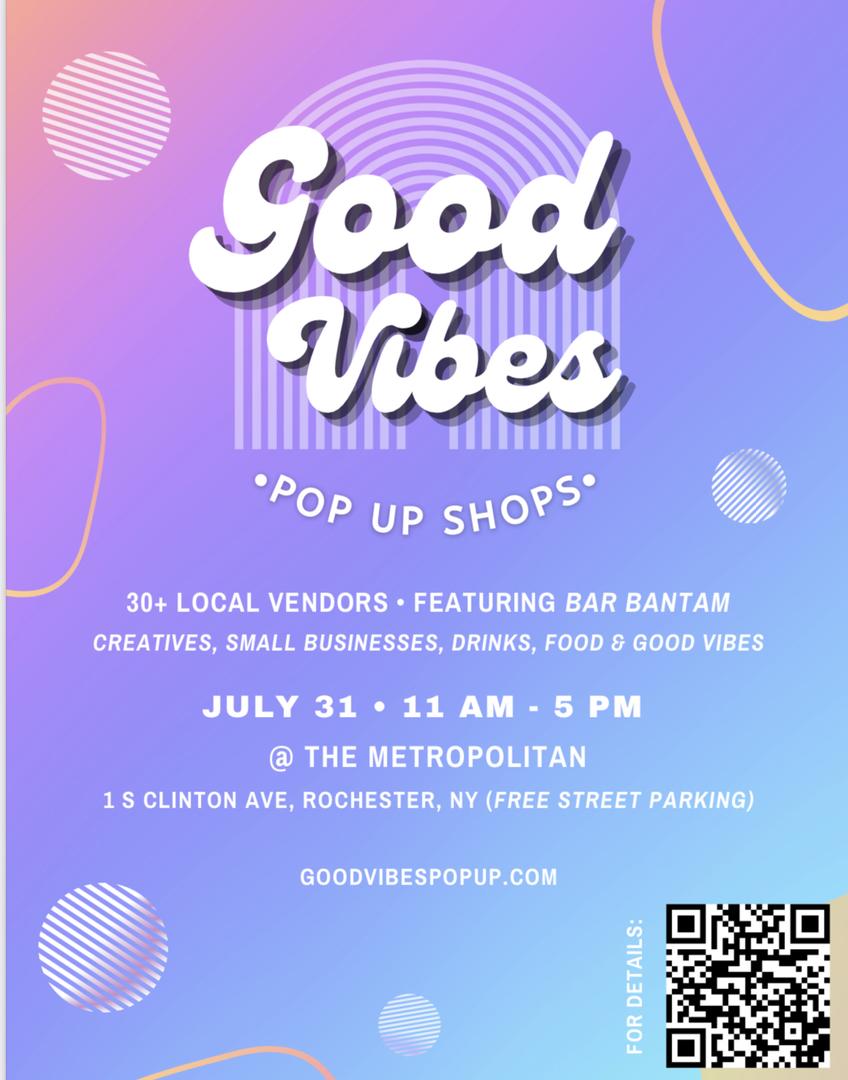 Good Vibes Pop Up Shops July 31st