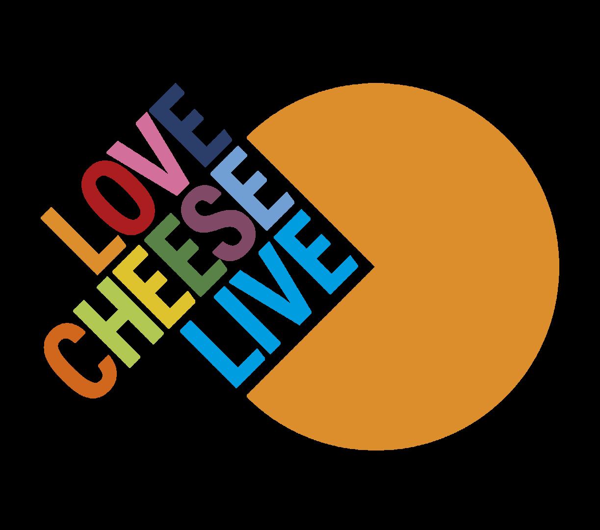Love Cheese Live
