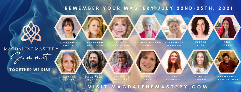 Magdalene Mastery Summit gathers 14 leading luminaries and mystics from around the world for a transformational healing experience of empowered feminine frequency and love in honor of Mary Magdalene.