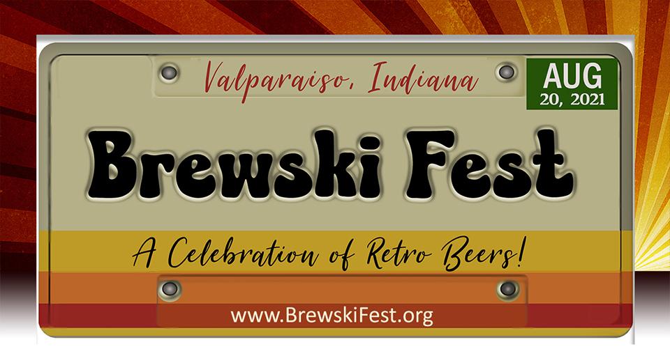 Brewski Fest -a Celebration of Retro 'old school' Beers : LIVE MUSIC & FOOD
