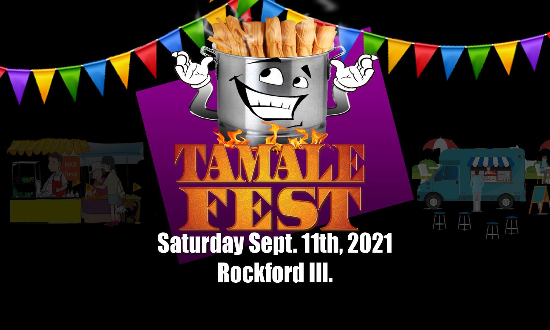 Tamale Fest of Rockford