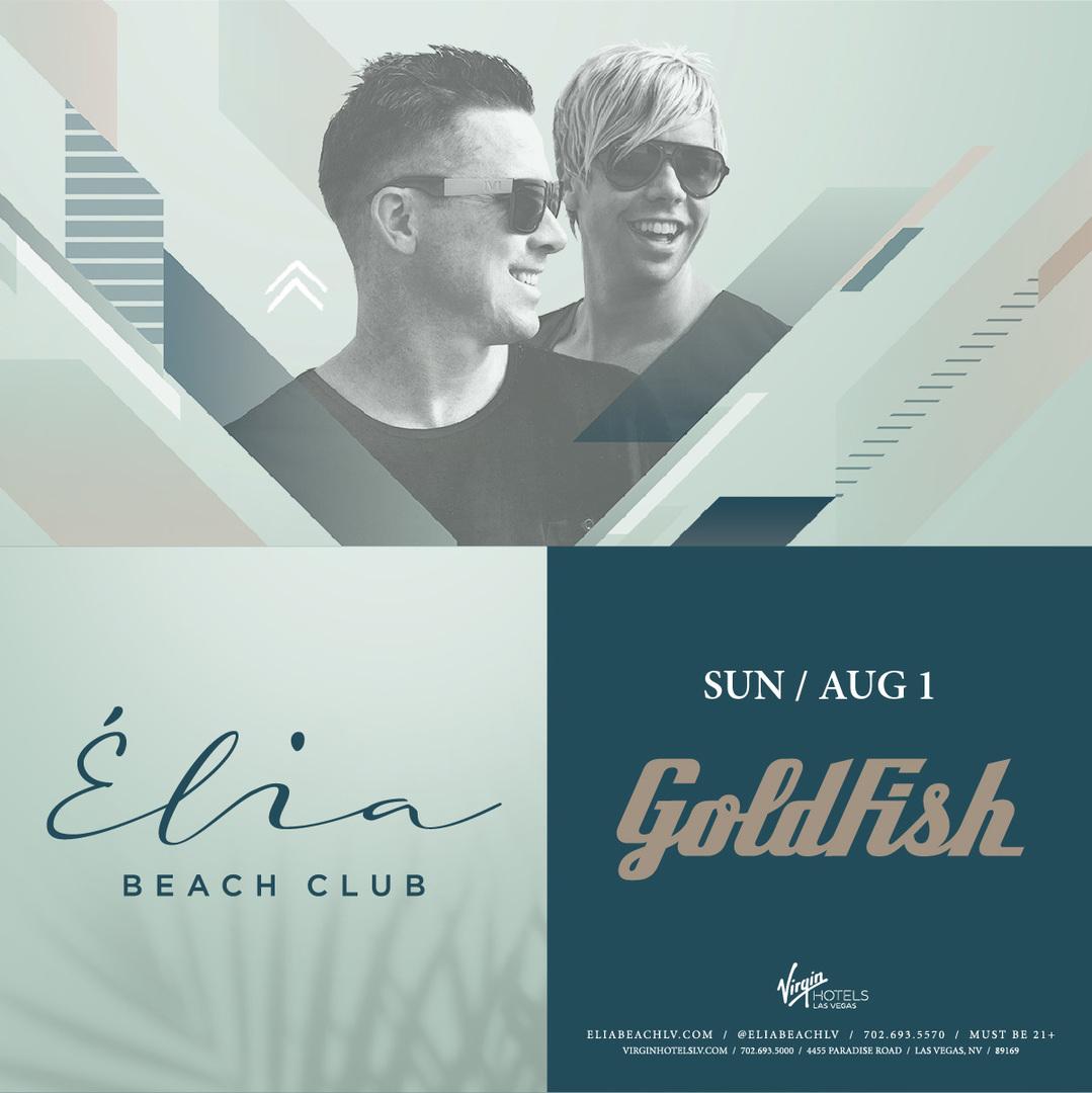 Goldfish  Élia Beach Club at at VirginHotels Las Vegas on Sunday August 1