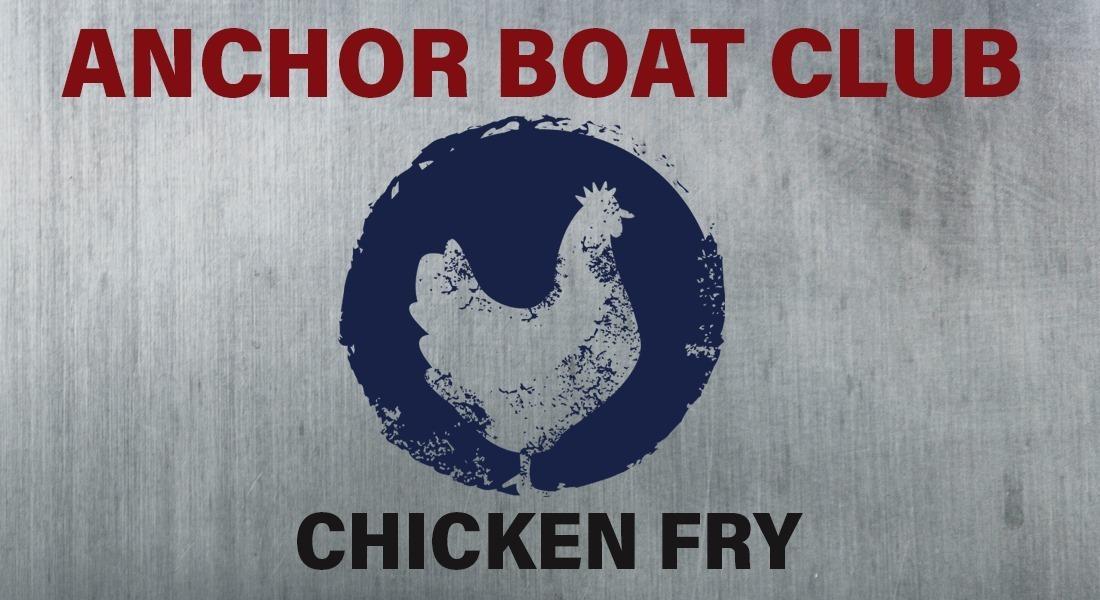 Anchor Boat Club Annual CHICKEN FRY
