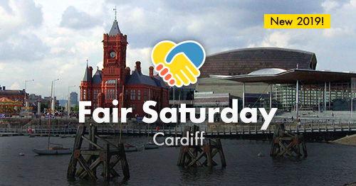 Fair Saturday Cardiff