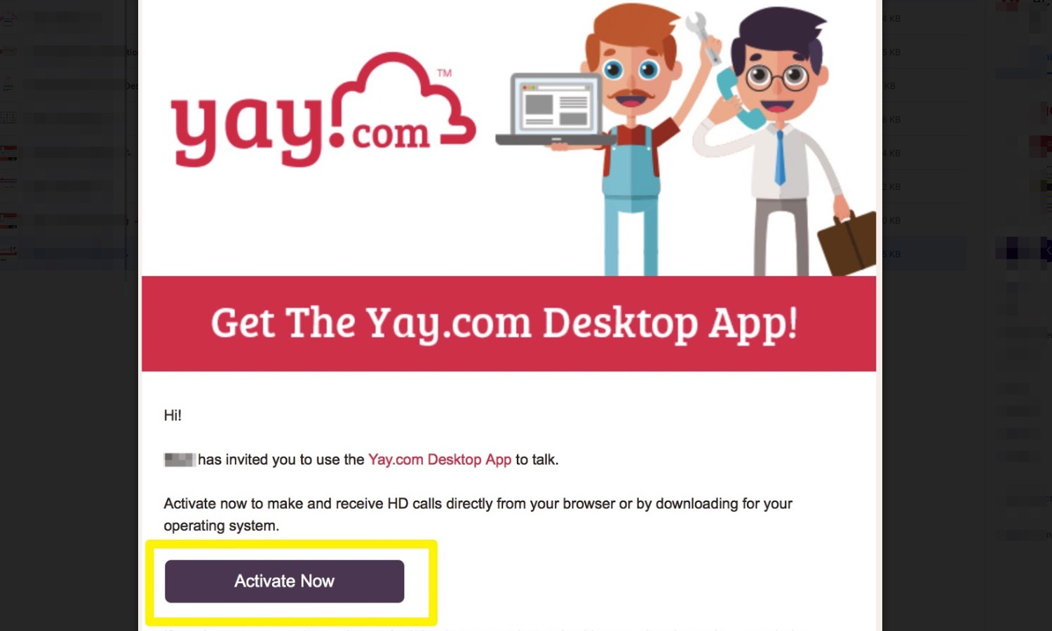 You'll receive an email to activate your User with the Yay.com Mobile App.