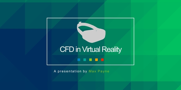 CFD in Virtual Reality