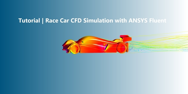 Fluent Tutorial | Race Car CFD Simulation with ANSYS Fluent