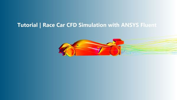 Tutorial-Race-Car-CFD-Simulation-with-ANSYS-Fluent-FetchCFD-Tutorial-Thumbnail-Image.jpg