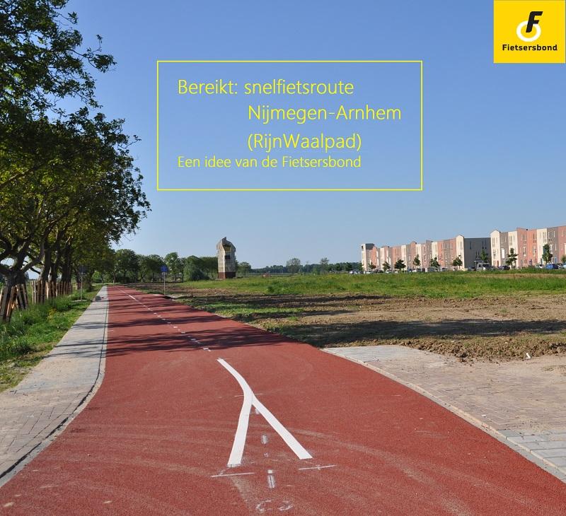 Foto met bijschrift o.a. : Bereikt snelfietsroute Arnhem-Nijmegen, een idee van de Fietsersbond
