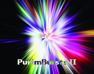 Purim Bursts 2